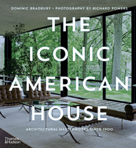 The Iconic American House: Architectural Masterworks Since 1900 Cover