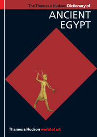 The Thames & Hudson Dictionary of Ancient Egypt Cover