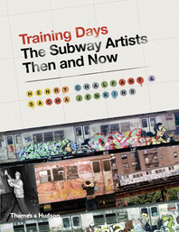 Training Days: The Subway Artists Then and Now Cover