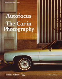 Autofocus: The Car in Photography Cover