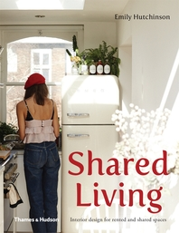 Shared Living: Interior Design for Rented and Shared Spaces Cover