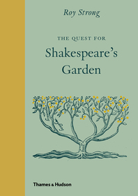 The Quest for Shakespeare's Garden Cover