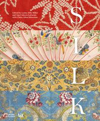 Silk: Fiber, Fabric and Fashion: Fiber, Fabric, and Fashion Cover