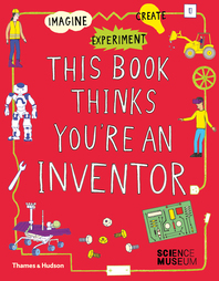 This Book Thinks You're an Inventor Cover
