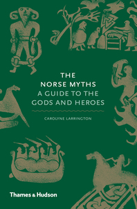 Norse Myths: A Guide to the Gods and Heroes Cover