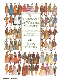The Chronicle of Western Costume: From the Ancient World to the Late Twentieth Century Cover