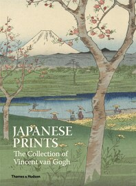 Japanese Prints: The Collection of Vincent van Gogh Cover