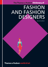The Thames & Hudson Dictionary of Fashion and Fashion Designers Cover