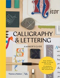 Calligraphy and Lettering: A Maker's Guide Cover