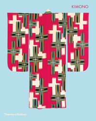 Kimono: The Art and Evolution of Japanese Fashion Cover
