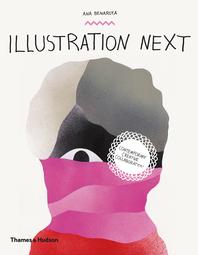 Illustration Next: Contemporary Creative Collaboration Cover
