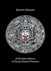 A Flexible History of Fluxu Facts & Fiction Cover