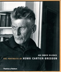 An Inner Silence: The Portraits of Henri Cartier-Bresson Cover