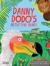 Danny Dodo's Detective Diary: Learn All About Extinct and Endangered Animals Cover