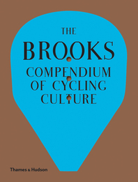 The Brooks Compendium of Cycling Culture Cover