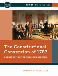 The Constitutional Convention of 1787