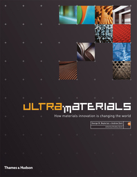 Ultra Materials: How Materials Innovation is Changing the World Cover