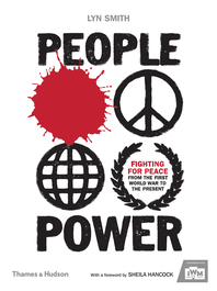 People Power: Fighting for Peace from the First World War to the Present Cover