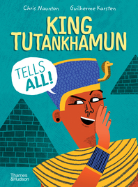 King Tutankhamun Tells All! Cover