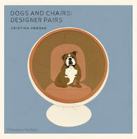 Dogs and Chairs: Designer Pairs Cover
