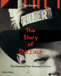 The Story of The Face: The Magazine that Changed Culture Cover