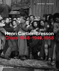 Henri Cartier-Bresson: China 1948-1949, 1958 Cover