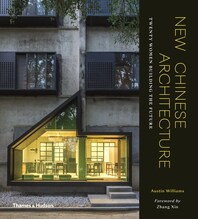 New Chinese Architecture: Twenty Women Building the Future Cover