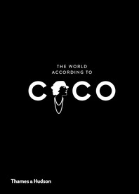 The World According to Coco: The Wit and Wisdom of Coco Chanel Cover