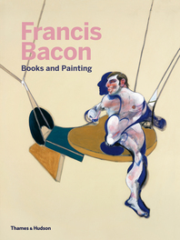 Francis Bacon: Books and Painting Cover