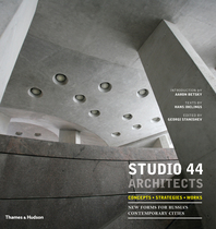 Studio 44 Architects: Concepts, Strategies, Works: New Forms for Russia Cover