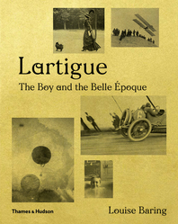 Lartigue: The Boy and the Belle Époque Cover