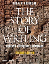 The Story of Writing: Alphabets, Hieroglyphs & Pictograms Cover