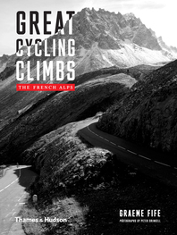 Great Cycling Climbs: The French Alps Cover