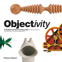Objectivity: A Designer's Book of Curious Tools Cover