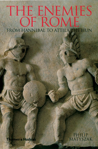 The Enemies of Rome: From Hannibal to Attila the Hun Cover