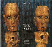 The Batak: Peoples of the Island of Sumatra Cover