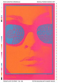 Rock Graphic Originals: Revolutions in Sonic Art from Plate to Print '55 -'88 Cover