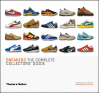 Sneakers: The Complete Collectors' Guide Cover