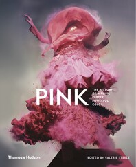 Pink: The History of a Punk, Pretty, Powerful Color Cover