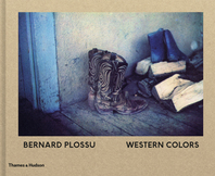 Bernard Plossu: Western Colors Cover